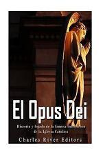 El Opus Dei: Historia y Legado de la Famosa Institución de la Iglesia...