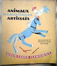 Animaux domestiques articulés Album Père Castor Flammarion 1947