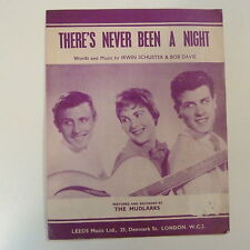 songsheet THERE's NEVER BEEN A NIGHT The Mudlarks 1958