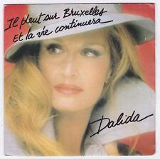 45 TOURS  DALIDA  IL PLEUT SUR BRUXELLES  1981
