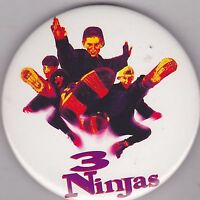 "VINTAGE 3"" PINBACK #28-052 - MOVIE - 3 NINJAS"