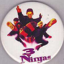 "VINTAGE 3"" PINBACK #28-052 - MOVIE - 3 NINJAS"