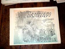 Santiago valse espagnole partition piano 1885 A. Corbin