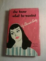 1941 She Knew What He Wanted Eleanor Early HC DJ How To Please Men Manual (bc4)