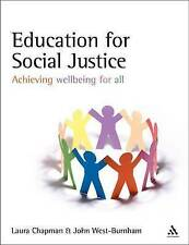 Education for Social Justice. Network Continuum Education. 2009. by CHAPMAN, LA