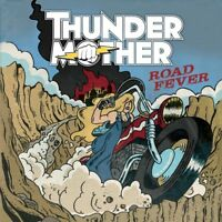 THUNDERMOTHER - ROAD FEVER  CD NEW