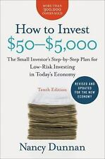 How to Invest $50-$5,000 10e: The Small Investor's Step-by-Step Plan for Low-Ris