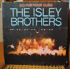 """THE ISLEY BROTHERS """" GO FOR YOUR GUNS"""" LP Album Item #18"""