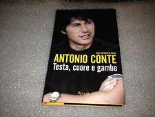 Testa, cuore e gambe – Antonio Conte e Antonio Di Rosa –  Ed. Rizzoli