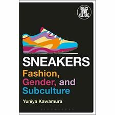 Sneakers: Fashion, Gender, and Subculture (Dress, Body, - Paperback / softback N