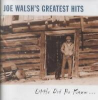 JOE WALSH'S GREATEST HITS: LITTLE DID HE KNOW... USED - VERY GOOD CD