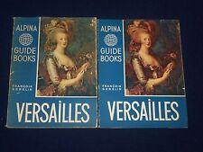 1950 ALPINA GUIDE BOOKS LOT OF 4 - VERSAILLES - LOIRE - RHEIMS - KD 2646