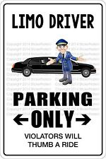 """Metal Sign Limo Driver Parking Only 8"""" x 12"""" Aluminum NS 385"""