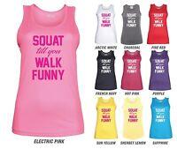 SQUAT TILL YOU WALK FUNNY Workout Vest - JC015 - Funny Women's Ladies Gym Bride