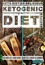 Keto Diet: 60 Delicious Ketogenic Diet Recipes : 30 Days of Low Carb, High...
