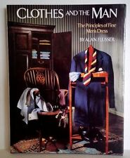 CLOTHES AND THE MAN BRAND NEW HARDCOVER BOOK Alan Flusser HTF EBAY Best Price!