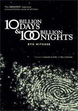 Ten Billion Days and One Hundred Billion Nights