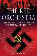 The Red Orchestra: Soviet Spy Network Inside Nazi Europe by V.E. Tarrant