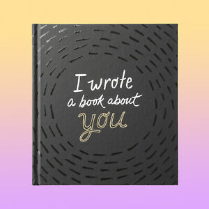 I WROTE A BOOK ABOUT YOU - REASONS WHY I LOVE YOU BOYFRIEND GIRLFRIEND GIFT IDEA