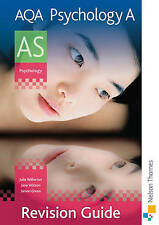 AQA Psychology A AS Revision Guide by Simon Green, Julia Willerton, Jane...