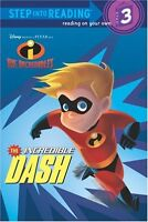 The Incredible Dash (The Incredibles Step into Reading, Step 3) by RH Disney