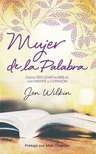 MUJER DE LA PALABRA/ WOMEN OF THE WORD - WILKIN, JEN/ CHANDLER, MATT (INT) - NEW