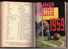 ALMANACCO ILLUSTRATO CALCIO 1958 E 1959, 2 STAGIONI IN UN VOLUME RILEGATO. RARO