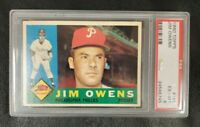1960 Topps #185 JIM OWENS (Phillies) **PSA 6 (EX-MT)** CENTERED & SHARP!! L@@K!!