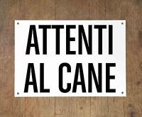 ATTENTI AL CANE 2 Targa cartello metallo Beware of dog sign metal