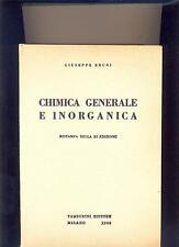 BRUNI: CHIMICA GENERALE E INORGANICA - TAMBURINI - 1963