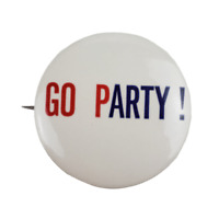 Vintage Go Party GOP Republican Political Campaign Lithograph Pinback Pin Button