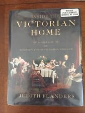 Inside The Victorian Home: A Portait Of Domestic Life In Victorian England Book