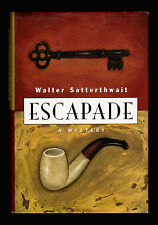 Walter Satterthwait, Escapade, St. Martin's Press, 1995 - Signed by Author