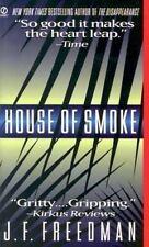 House of Smoke Freedman, J. F. Mass Market Paperback