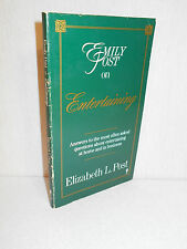 Emily Post on Entertaining : Answers to the Most Often Asked Questions about...