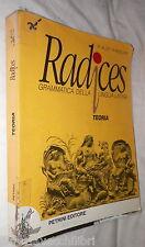 RADICES Teoria Rita Alosi Piera Pagliani Petrini 1998 Letteratura Manuale di e