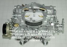 1963-64 YOUR STUDEBAKER CARTER AFB 3506S 3540S 3589S 3726S CARBURETOR RESTORED