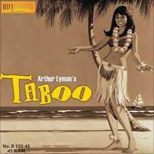 "7"" Arthur Lyman TABOO B/W dahil Sayo HI-FI RECORD space-age Pacific US-Press 1958"