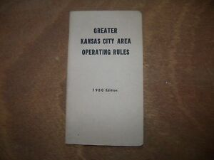 GREATER KANSAS CITY AREA OPERATING RULES 1980 Edition
