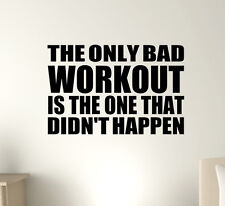The only Bad Workout Vinyl Decal Sticker - all sports motivational quote