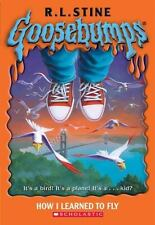 Goosebumps #52: How I Learned To Fly by R L Stine, R.L. Stine, Good Book