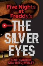 The Silver Eyes (Five Nights At Freddys #1)