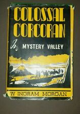 COLOSSAL CORCORAN IN MYSTERY VALLEY BY W I MORGAN 1952 ED HC DJ BOOK VGC DJ WORN