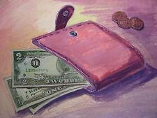 Orig. Daily Art PURSE ONE TWO DOLLAR Money Bills Coins Washington 5,5X 7,5 inch
