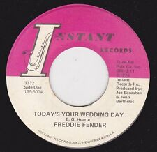 "FREDDIE FENDER - ""TODAY'S YOUR WEDDING DAY"" / ""SO PEOPLE SAY"" on INSTANT (M-)"