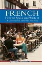 French : How to Speak and Write It by Joseph Lemaitre (1962, Paperback)