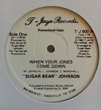 """Sugar Bear"" Johnson ""When Your Jones Comes Down"" 12"" (R&B, Funk, Boogie, Soul)"