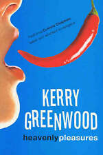 Heavenly Pleasures by Kerry Greenwood (Paperback)
