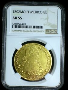 Spanish Colonial Mexico 1802 Mo FT Gold 8 Escudos *NGC AU-55* Doubloon Looks Gr8