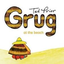 Grug at the Beach By Ted Prior Paperback Free Shipping